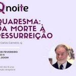Qnoite: apresenta proposta para o caminho da Quaresma