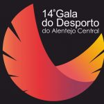 14ª Gala do Desporto do Alentejo Central realiza-se no dia 15 de maio