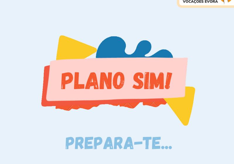 """""""Plano SIM"""" um projeto da Arquidiocese de Évora"""