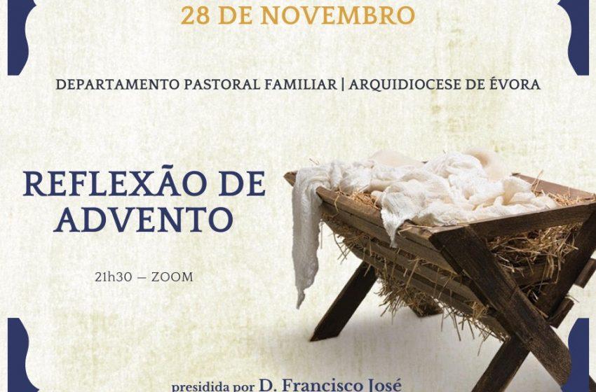 Arcebispo de Évora reflete sobre o Advento com as famílias