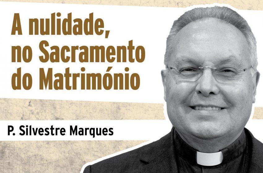 """""""Diálogos sobre a fé"""" padre Silvestre explica a nulidade do matrimónio"""